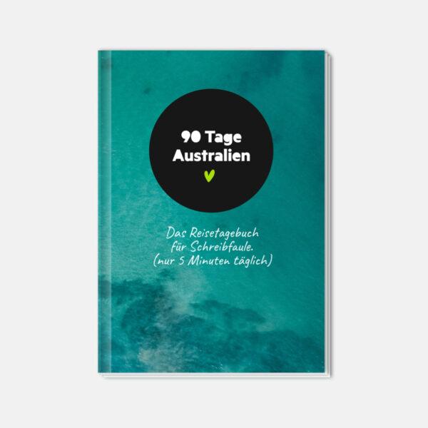 Reisetagebuch Australien für Schreibfaule